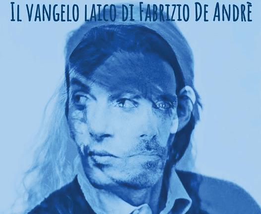 Stasera a Ploaghe il Vangelo laico di Fabrizio De Andrè