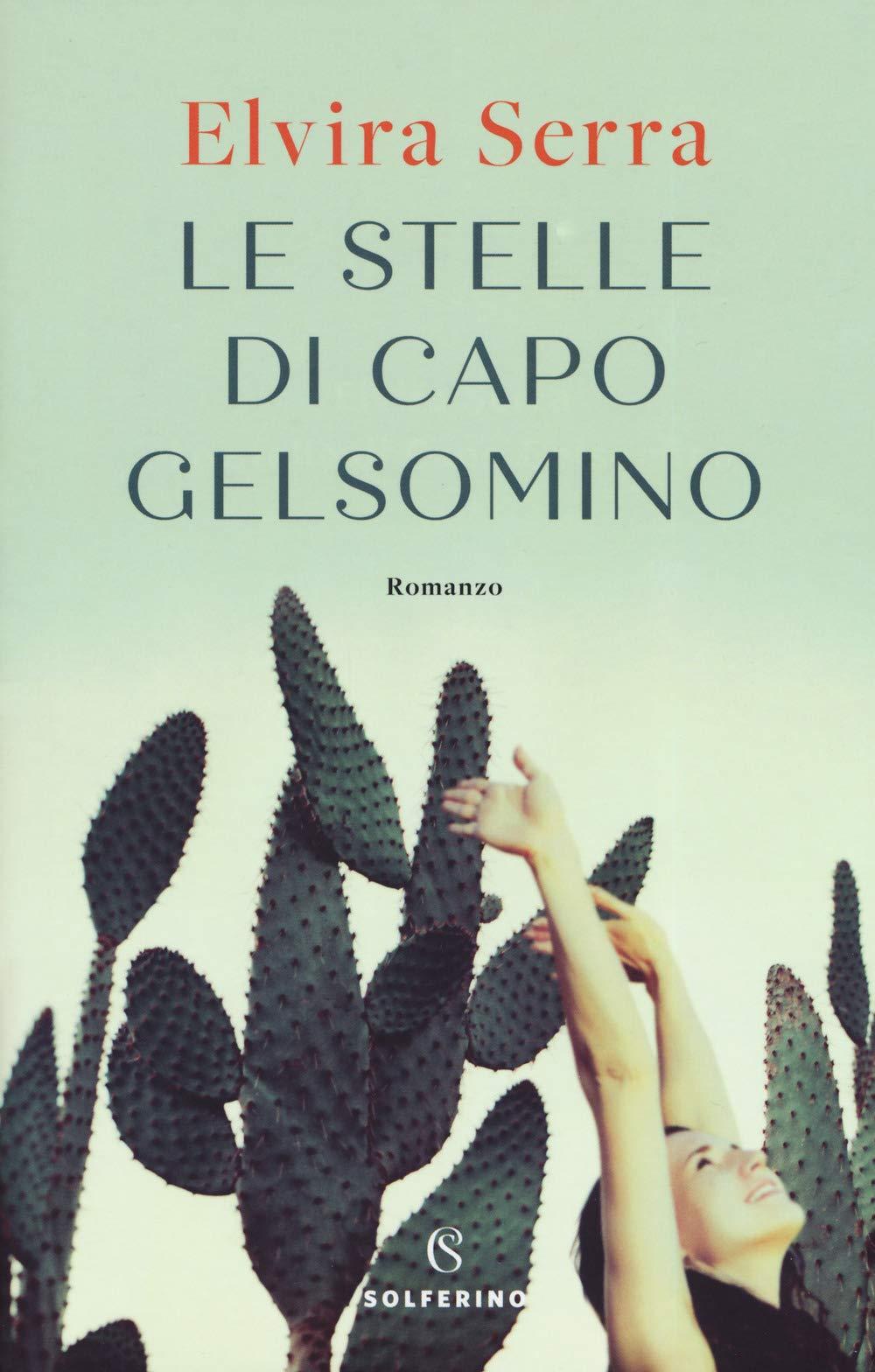 Le stelle di Capo Gelsomino, lultimo romanzo di Elvira Serra