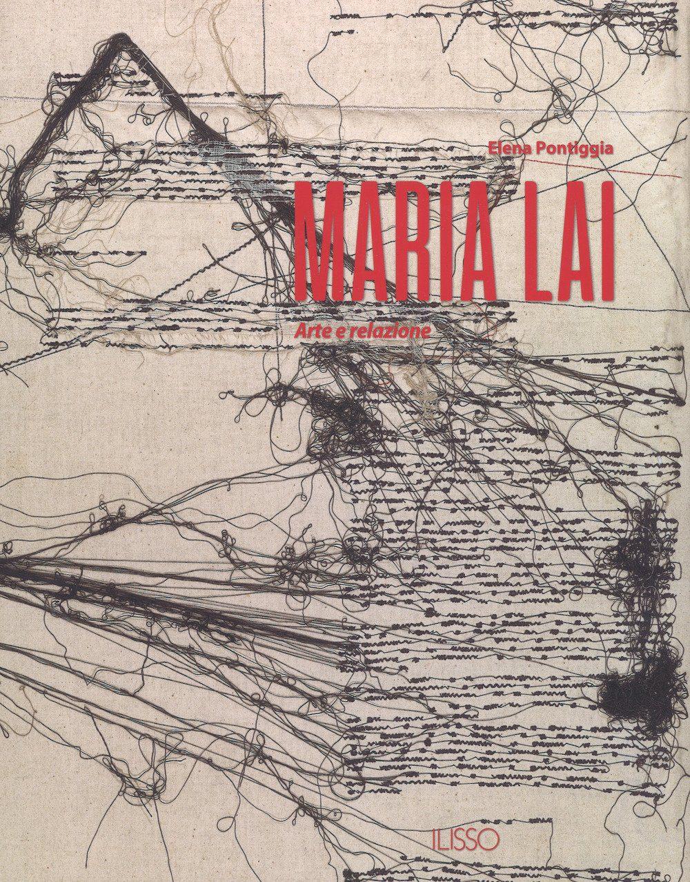 Libro Maria Lai Arte e Relazione
