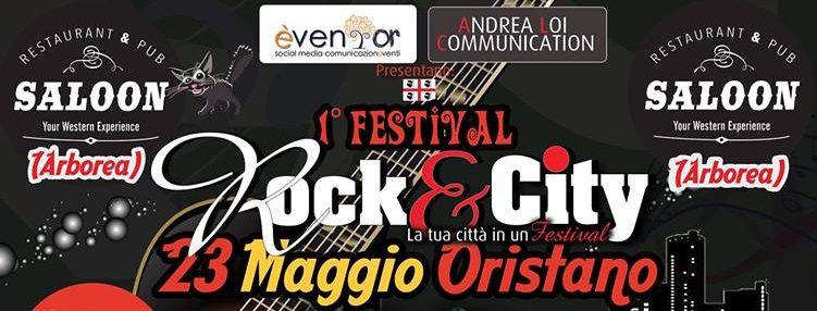 1° Festival Rock&City – Oristano 23 Maggio