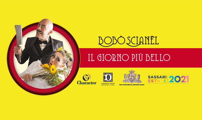 Sassari – Arriva il giorno più bello di Bobòscianèl